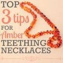 Top 3 Tips For Amber Teething Necklaces