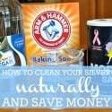 How to clean your silver naturally and save money