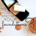 Do You Know Your Foundations (1)