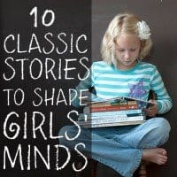 10 Classic Stories to Shape Girls Minds