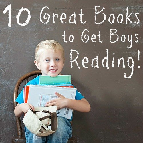 10 Great Books to Get Boys Reading