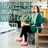 Travel in Organic Style with GGO