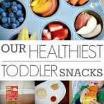 our healthiest toddler snacks