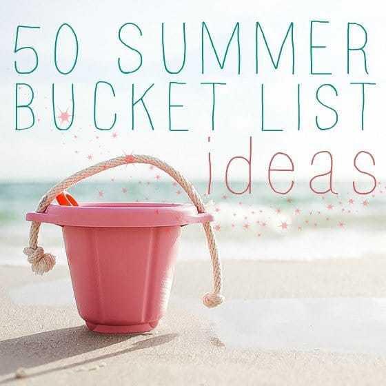 50 Summer Bucket List Ideas