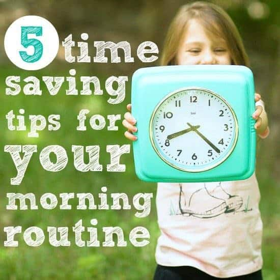 5 Time Saving Tips for Your Morning Routine