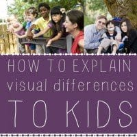 how to explain visual differences to kids
