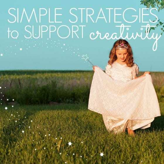 Simple Strategies to Support Creativity at Home