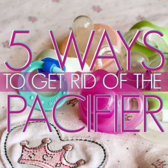 Bye Bye Binky! 5 Ways To Get Rid of the Pacifier