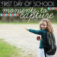 First Day Of School- Moments To Capture