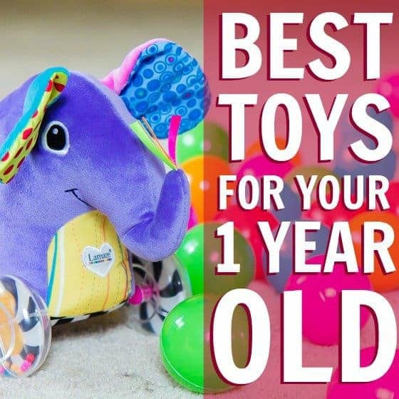 Toys For 1 Year Olds : Best toys for your one year old daily mom