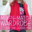 Mix n match wardrobe to last the school year