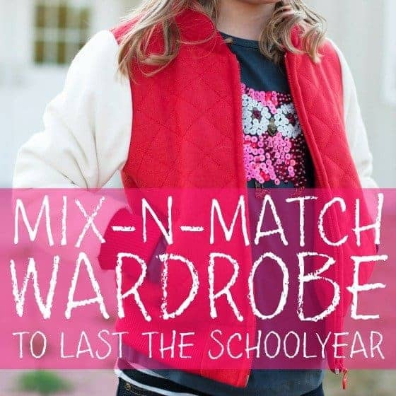 Mix-n-Match Wardrobe to Last the School Year