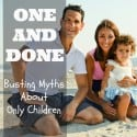 One and Done Busting Myths about Only Children Pinterest Edit