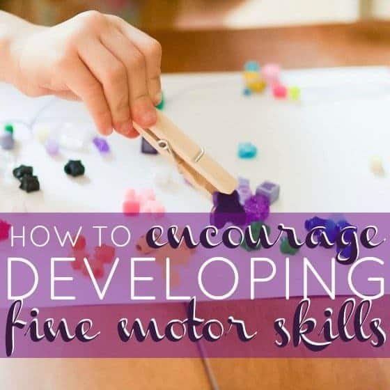 How to encourage developing fine motor skills