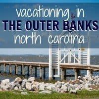 Vacationing in the Outer Banks North Carolina 1