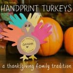 Hand Print Turkeys - A Thanksgiving Family Tradition