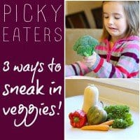 picky eaters three ways to sneak in veggies
