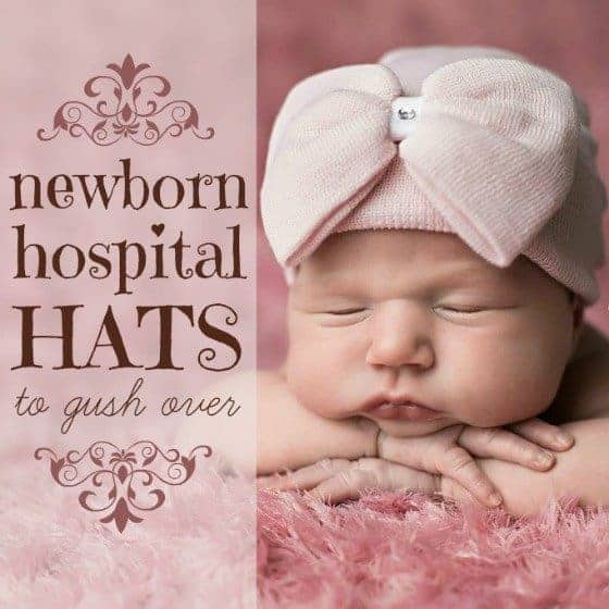 Newborn Hospital Hats To Gush Over 1 Daily Mom Parents Portal 90272d05484
