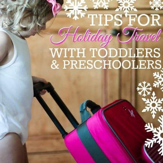 Tips for holiday travel with toddlers