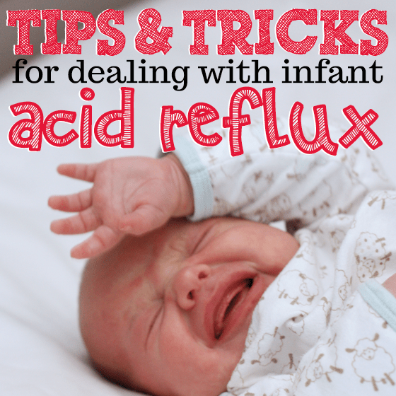 Tips Amp Tricks For Dealing With Infant Acid Reflux Daily Mom