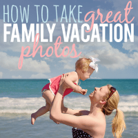 How to Take Great Family Vacation Photos Op 1