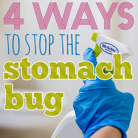 http://dailymom.com/nurture/4-ways-to-stop-the-stomach-bug/