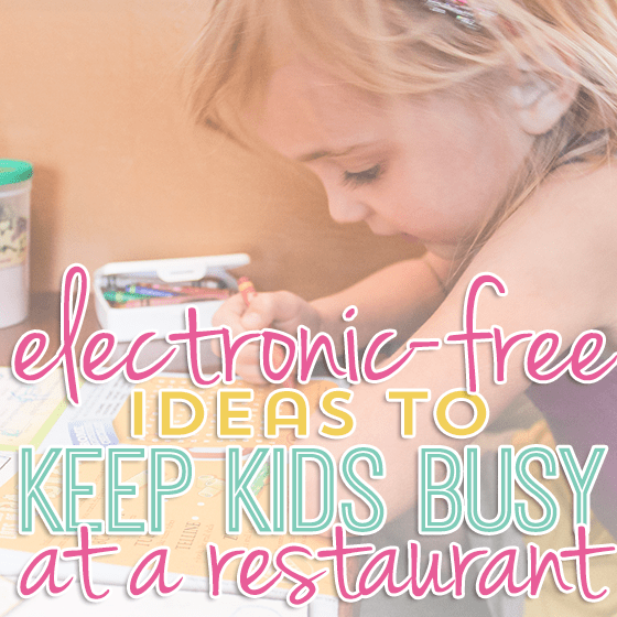 ElectronicFree Ideas to Keep Kids Busy at a Restaurant