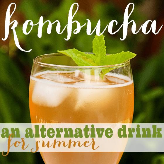 Kombucha- An Alternative Drink for Summer