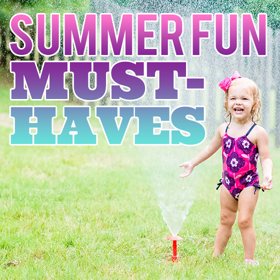 Summer Fun  Must Haves 2