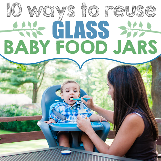 10 ways to reuse glass baby food jars