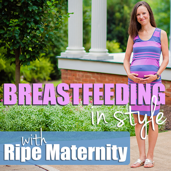 Breastfeeding in Style with Ripe Maternity