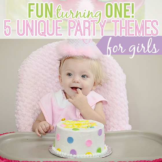 Fun Turning One 5 Unique Party Themes for Girls Daily Mom