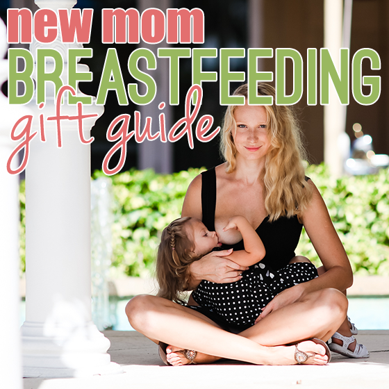 New Mom Breastfeeding Gift Guide