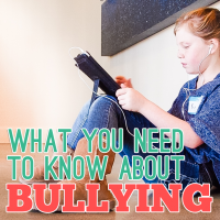 What you need to know about Bullying