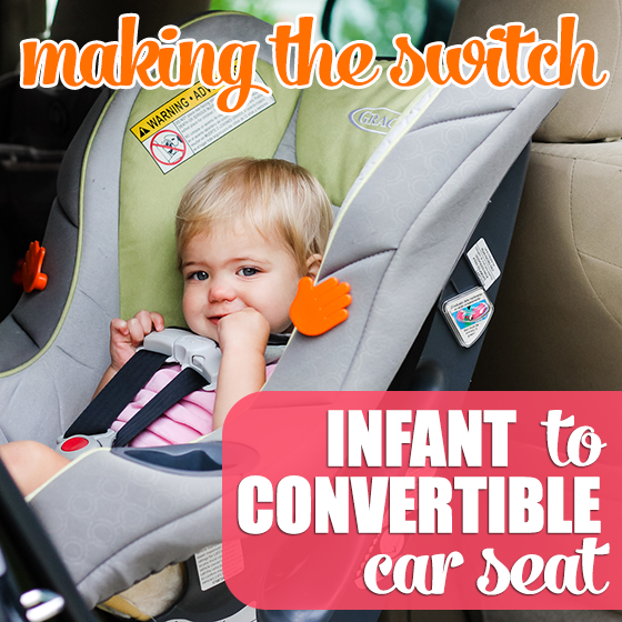 Making The Switch Infant To Convertible Car Seat Daily Mom