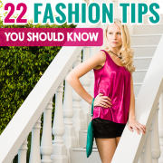 22 fashion tips you should know