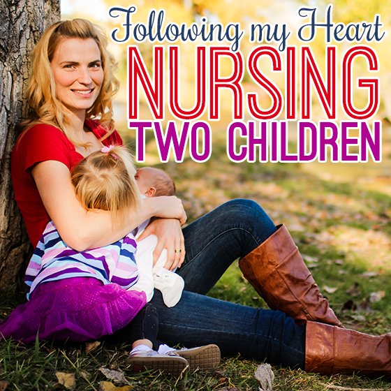 following my heart nursing two children