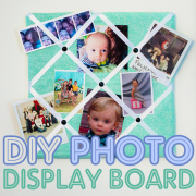DIY Photo Display Board