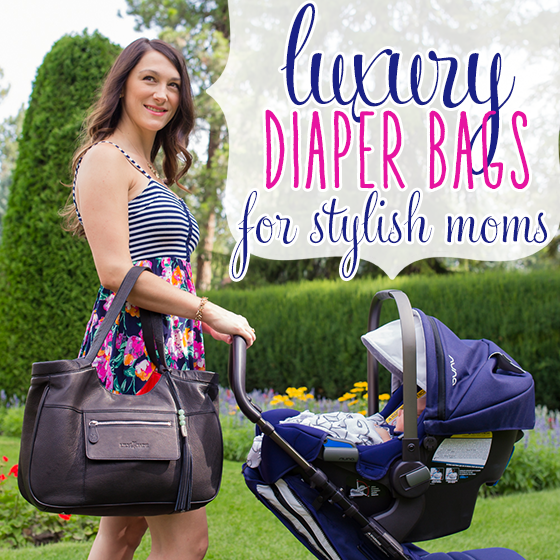 Luxury Diaper Bags For Stylish Moms Daily Mom