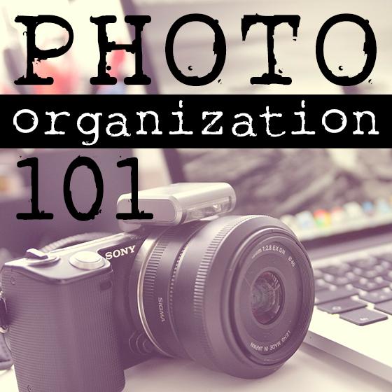 Photo Organization 101