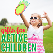 Gifts for Active Children