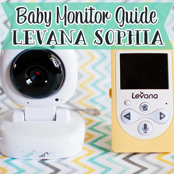 Baby Monitor Guide Levana Sophia