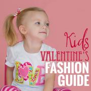 Kids Valentines Fashion Guide