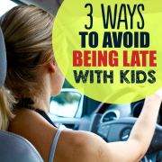 3 Ways to Avoid Being Late With Kids