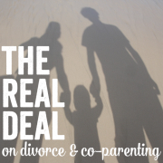 The Real Deal on Divorce and CoParenting