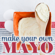 Make Your Own Mayo