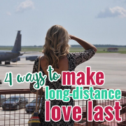 4 ways to make long-distance love last