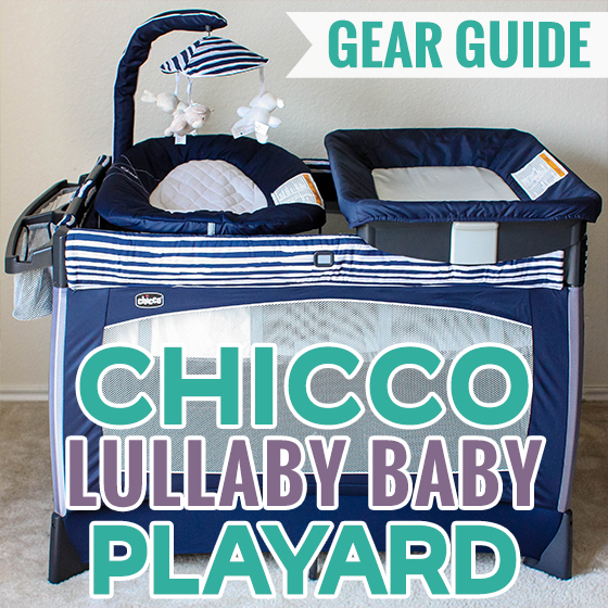 Gear Guide Chicco Lullaby Baby Playard Daily Mom