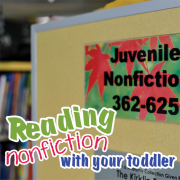 Reading Nonfiction with your toddler 6