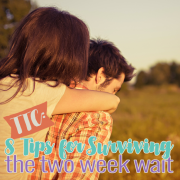 TTC 8 Tips for Surviving the Two Week Wait 3